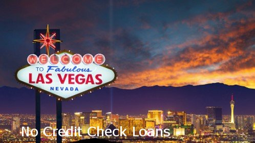 No Credit Check Loans in Las Vegas